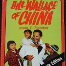 Bill Wallace of China paperback book - medical missionary in China Christian Christianity