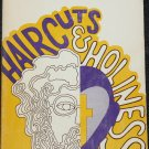 Haircuts and Holiness - Discussion starters for religious encounter groups Louis Cassels