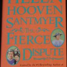The Fierce Dispute book by Helen Hooven Santmyer hardcover historical fiction