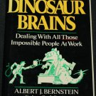 Dinosaur Brains book by Albert J. Bernstein - work business help book hardcover