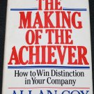 The Making of the Achiever How To Win Distinction In Your Company - book by Allen Cox