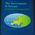 The Environment in Europe - A Global Perspective - book science