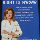 The Right Is Wrong - hardcover book by Arianna Huffington politics book political democrat liberal
