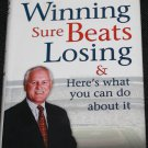 Winning Sure Beats Losing Here's What You Can Do About It - book by Jack H. Llewellyn
