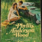 1975 I've Missed a Sunset of Three romance book by Phyllis Anderson Wood