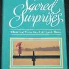 Sacred Surprises When God Turns Your World Upside Down by Dal Hanson  Bourke