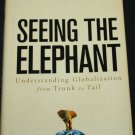 Seeing the Elephant Understanding Globalization From Trunk to Trail business book by Peter Marber
