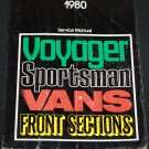1980 Voyager Sportsman Vans & Front Sections - Sevice Manual