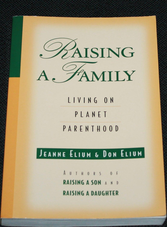 Raising a Family by Jeanne Elium & Don Elium