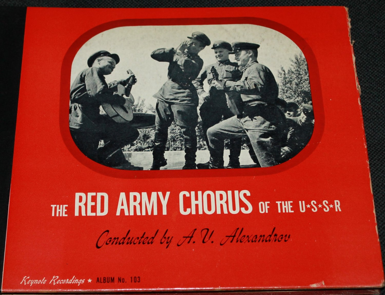The Red Army Chorus - conducted by A.V. Alexandrov Keynotes Recordings Album No. 103