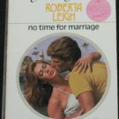 No Time For Marriage - romance paperback book by Roberta Leigh