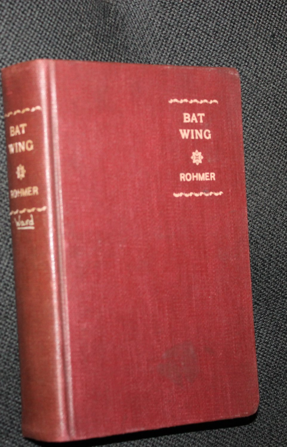 1921 Bat Wing by Sax Rohmer hardcover vintage book