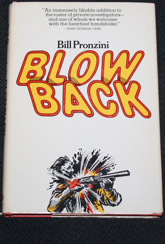 Blowback - detective novel by Bill Pronzini hardcover book