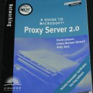 A Guide to Microsoft Proxy Server 2.0 by David Johnson James Michael Stewart Andy Ruth