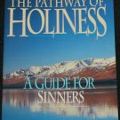 The Pathway of Holiness by John White