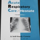 Acute Resperatory Care of the Neonate 2nd Edition Debbie Fraser Atkin