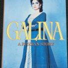 Galina A Russian Story  Translated to English by Guy Daniels