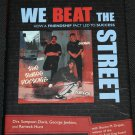 We Beat the Street - How Our Friendship Pact Led To Success- Davis, Jenkins, Hunt
