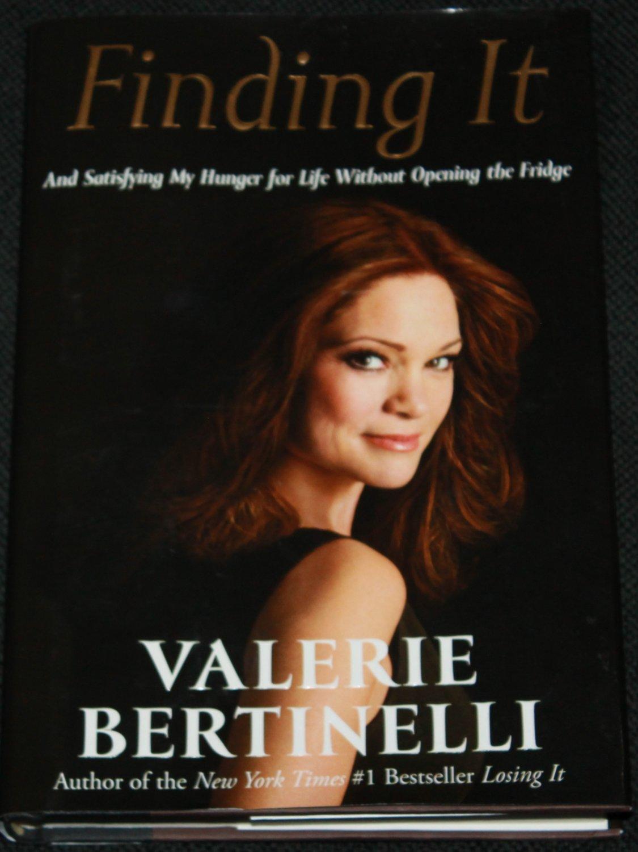 Finding It by Valeri Bertinelli