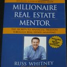 Millionaire Real Estate Mentor by Russ Whitney