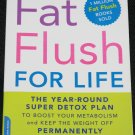 Fat Flush For Life softcover