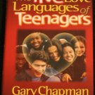 The Five Love Languages of Teenagers Gary Chapman
