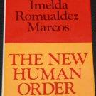 The New Human Order 1982 Imelda Romualdez Marcos