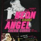 Neon Angel The A Memoir of a Runaway Cherie Currie