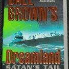 Dreamland Satan's Tail, Dale Brown
