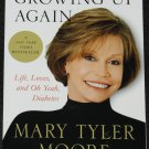 Mary Tyler Moore Growing Up Again