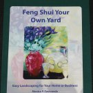 Feng Shui Your Own Yard by Monica P. Castaneda