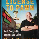 Liscense To Pawn by Rick Harrison