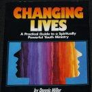 Changing Lives by Dennis Miller