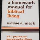A Homework Manual For Biblical Living