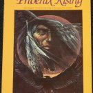 Pheonix Rising No-Eyes Vision of The Changes to Come by Mary Summer Rain