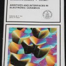 Additives and Interfaces In Electronic Ceramics