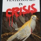 Pentecostals In Crisis by Ron Auch