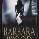 The Prophetess by Bardara Wood