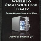Where To Stash Your Cash Legally