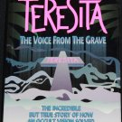 Teresita A Voice From the Grave