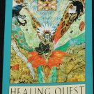 Healing Quest In The Scred Space of the Medicine Wheel by Marie Herbert