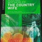 The Country Wife by William Wycherley