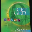 Get God by Kevin Johnson