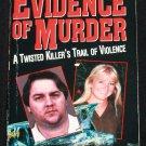 Evidence of Murder true crime paperback book