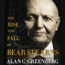 The Rise and Fall of Bear Sterns