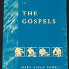 The Gospels by Mark Allan Powell