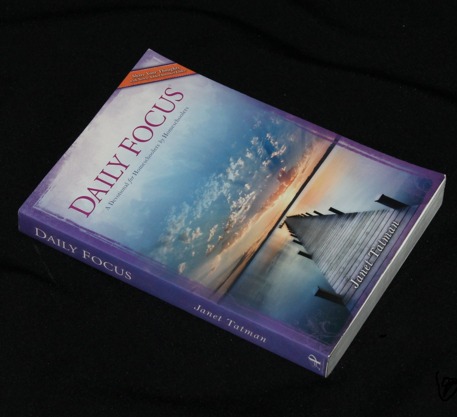 Daily Focus by Janet Tatman A Devotional For Homeschoolers