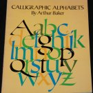 Caligraphical Alphabets by Authur Baker