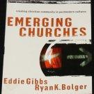 Emerging Churches by Eddie Gibbs & Ryan K. Bolger
