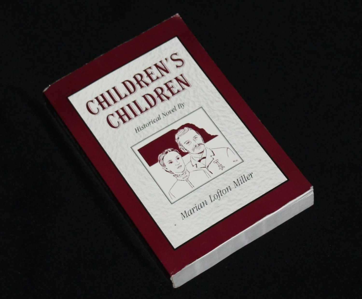 Children's Children historical novel by Marian Lofton Miller